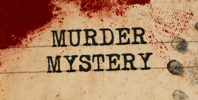 Can you solve a murder mystery?